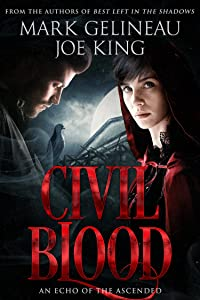 Civil Blood (Best Left in the Shadows Book 2)