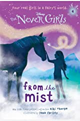 Never Girls #4: From the Mist (Disney: The Never Girls) Kindle Edition