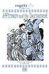 Affirmare and the Tournament Kindle Edition