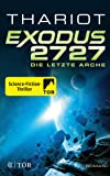 Exodus 2727 - Die letzte Arche: Roman: 1