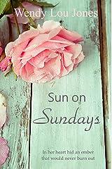 Sun On Sundays (Echoes of Nutt Hill Book 2) Kindle Edition