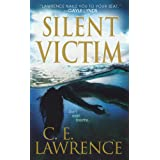 Silent Victim (Lee Campbell Book 2)