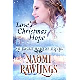 Love's Christmas Hope: Historical Christian Romance (Eagle Harbor Book 5)