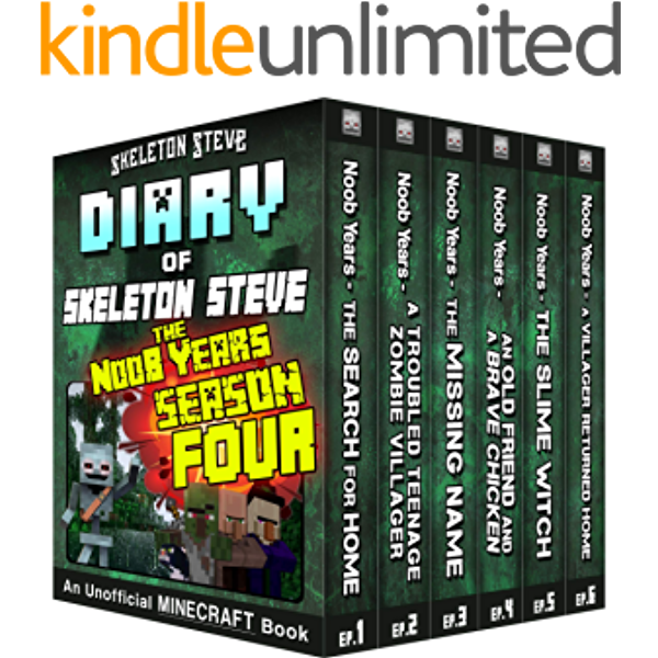 Minecraft Diary Of Skeleton Steve The Noob Years Full Season Four 4 Unofficial Minecraft Books For Kids Teens Nerds Adventure Fan Fiction Diary Mobs Series Diaries Bundle