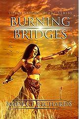 Burning Bridges (The Bleeding Heart Series) Kindle Edition