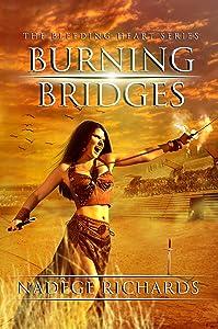 Burning Bridges (The Bleeding Heart Series)