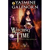Witching Time: An Ante-Fae Adventure (The Wild Hunt Book 14)