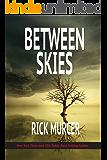 Between Skies (Kate Bennett Series Book 1)