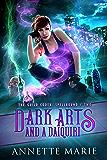 Dark Arts and a Daiquiri (The Guild Codex: Spellbound Book 2) (English Edition)