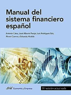 Guía del Sistema Financiero Español eBook: Manzano, Daniel, Valero, Francisco José: Amazon.es: Tienda Kindle