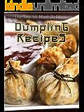 Dumplings: The Top 50 Most Delicious Dumpling Recipes (Recipe Top 50's Book 35) (English Edition)