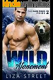 Wild Atonement (Dark Pines Pride Book 2)