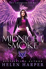 Midnight Smoke (The Firebrand Series Book 3) Kindle Edition