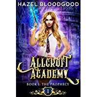 The Prophecy: Paranormal Academy Romance (Allcroft Academy Book 1) (English Edition)