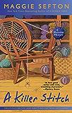 A Killer Stitch (Knitting Mysteries, No. 4) (A Knitting Mystery)