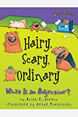 Hairy, Scary, Ordinary: What Is an Adjective? (Words Are CATegorical ®) Kindle Edition