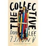 The Collective: A Novel