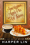 Americanos, Apple Pies, and Art Thieves (A Cape Bay Cafe Mystery Book 5)