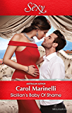 Mills & Boon : Sicilian's Baby Of Shame (Billionaires & One-Night Heirs)