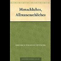 Menschliches, Allzumenschliches (German Edition)
