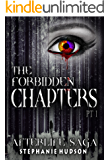 The Forbidden Chapters Part 1: Afterlife Saga