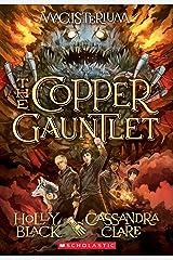 The Copper Gauntlet (Magisterium, Book 2) (The Magisterium) Paperback
