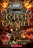 The Copper Gauntlet (Magisterium, Book 2) (The Magisterium)
