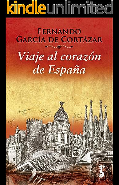 Viaje al corazón de España (Miscelánea nº 4) eBook: García de ...