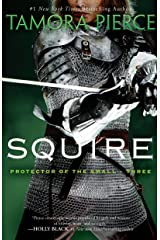 Squire: Book 3 of the Protector of the Small Quartet Kindle Edition