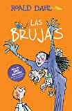 Las brujas / The Witches (Alfaguara Clasicos)
