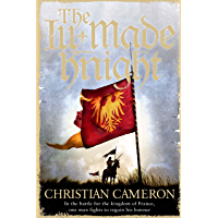 The Ill-Made Knight (Chivalry Book 1) (English Edition)