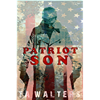 Patriot Son: Battlefront America (Patriot Son: Dystopian Survival Book 1)