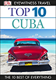 Top 10 Cuba (EYEWITNESS TOP 10 TRAVEL GUIDES)