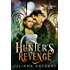 Hunter's Revenge (Willow Harbor Book 3)