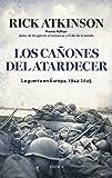 Los cañones del atardecer: La guerra en Europa, 1944-1945 (Memoria Crítica)