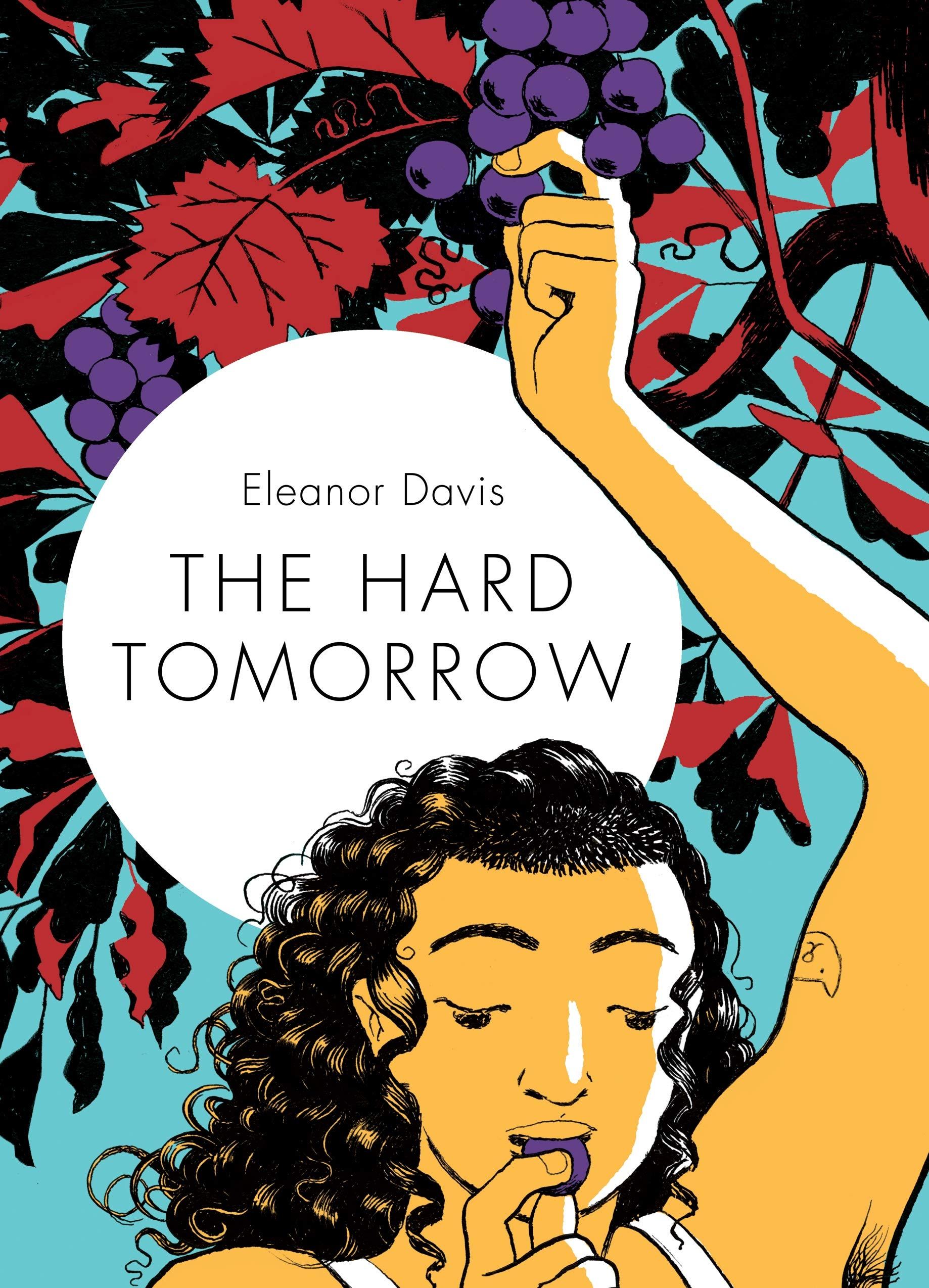 The Hard Tomorrow: Davis, Eleanor: 9781770463738: Amazon.com: Books
