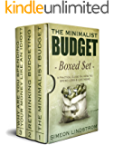 The Minimalist Budget BOXED SET - A Practical Guide On How To Spend Less and Live More