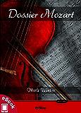 Dossier Mozart (Collana Rosso e Nero - Thriller e noir)