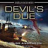 Devil's Due: Destroyermen, Book 12