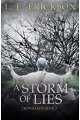 A Storm of Lies (Crowmakers Book 3) Kindle Edition
