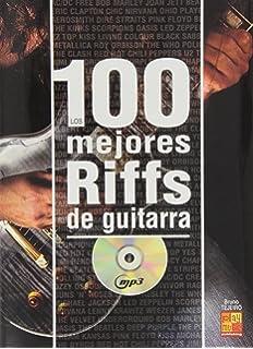 Los 100 Mejores Riffs de Guitarra (Play Music España)