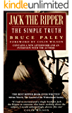 Jack the Ripper: The Simple Truth (English Edition)