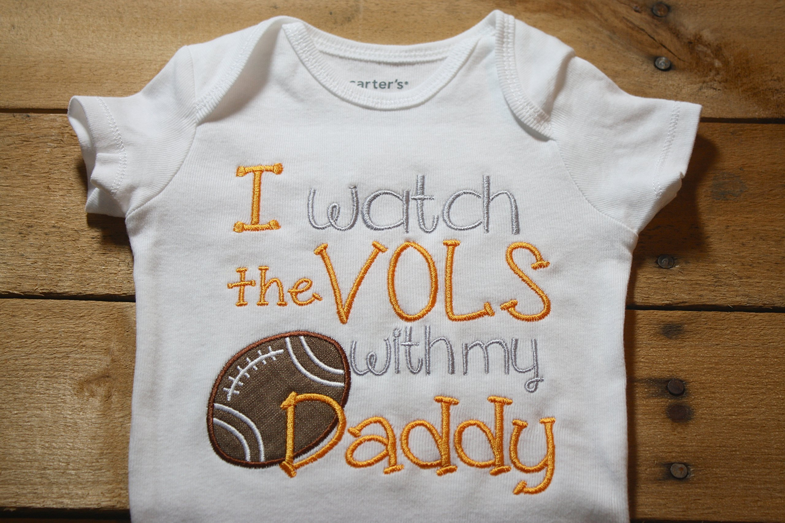 Tennessee Baby Bodysuit I Watch With my Daddy Football Vols Home Outfit by Seaux Sweet Embroidery