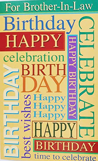 Amazon Happy Birthday Brother In Law Greeting Card May Your