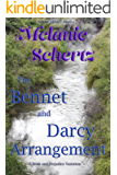 The Bennet and Darcy Arrangement