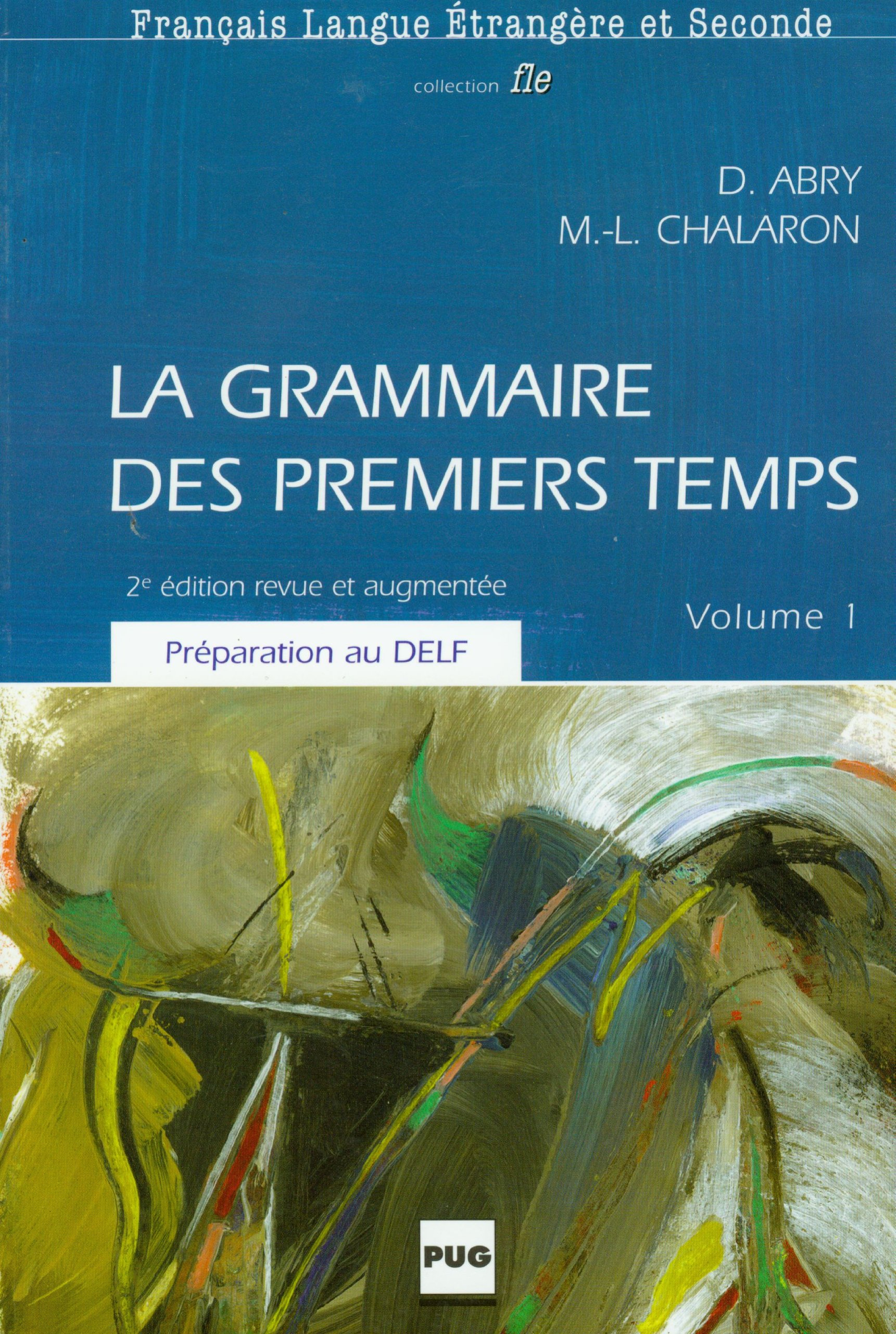 Download La Grammaire Des Premiers Temps (French Edition) pdf