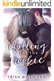 Falling for the Rookie (Fan Girl Book 1)