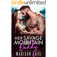 Her Savage Mountain Daddy (Blackthorn Mountain Men Book 9)