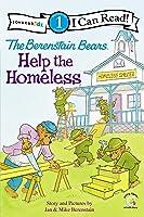 The Berenstain Bears Help The Homeless: Level 1
