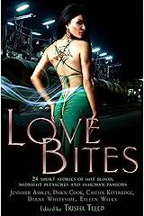 Love Bites: The Mammoth Book of Vampire Romance 2 Kindle Edition